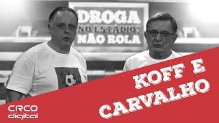 DROGA NO ESTÁDIO? NÃO ROLA! - Fernando Carvalho & Fábio Koff