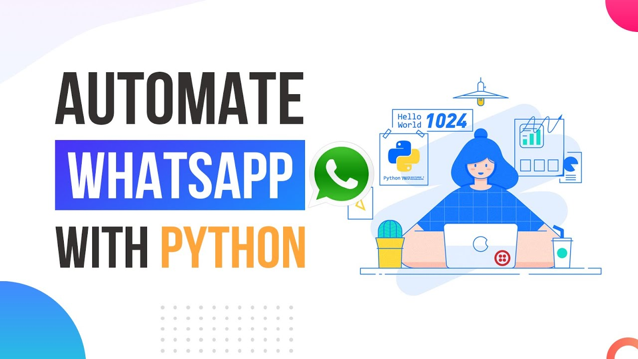 How to Automate WhatsApp with 15 lines of Python Code