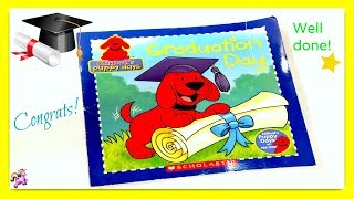 "CLIFFORD'S PUPPY DAYS ""GRADUATION DAY"" - Read Aloud 