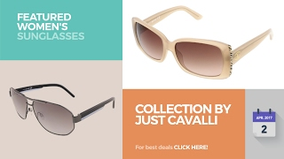 Collection By Just Cavalli Featured Women's Sunglasses