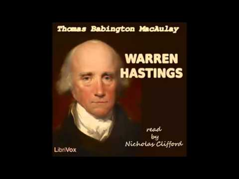 Warren Hastings (FULL Audiobook) from YouTube · High Definition · Duration:  4 hours 47 minutes 36 seconds  · 703 views · uploaded on 11.12.2015 · uploaded by FULL audio books for everyone