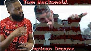 "Tom MacDonald - ""American Dreamz"" ( Powerful words)   Reaction"