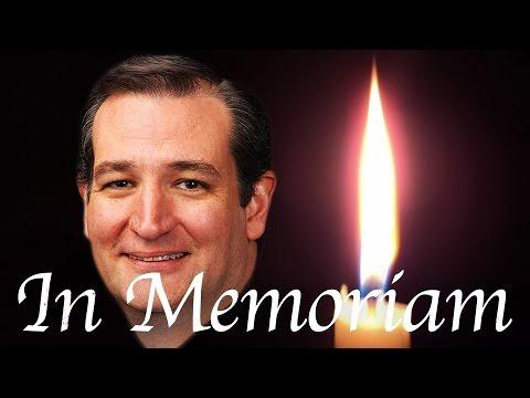 Ted Cruz 2016: In Memoriam