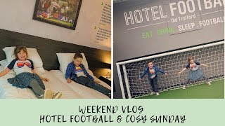 Weekend Vlog - Hotel Football, Media City & a Cosy Family Day #gifted