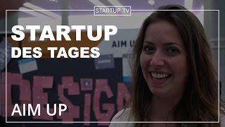 AIM UP - Startup des Tages # 11