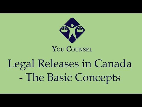 Legal Releases In Canada - The Basic Concepts