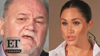 Meghan Markle Asks Dad To Stop