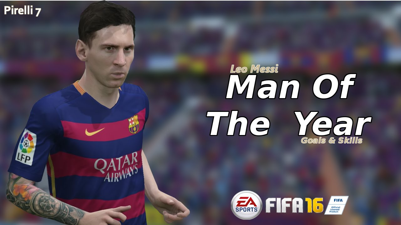 Fifa  Leo Messi  E  B Man Of The Year  E  B Goals Skills Hd Pirelli Youtube