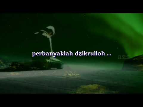 Status Wa Islami Dzikrulloh Sholawat Dan Istighfar