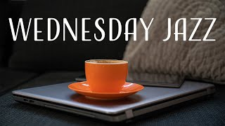 Wednesday JAZZ - Relaxing Bossa Nova JAZZ Music Playlist