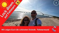 LOCK down 🔐 auf Fehmarn | Wir zeigen Euch die schönsten Strände: FEHMARNSUND 🏖 #266
