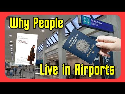 Is 'The Terminal' Realistic? - Why People Live in Airports