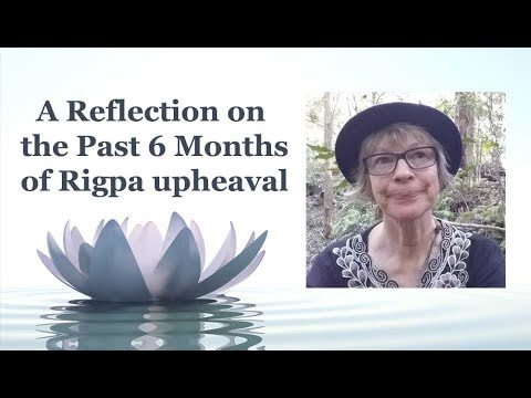 A Reflection on the Past 6 Months of Rigpa upheaval
