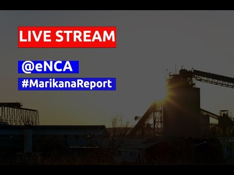 LIVE :Marikana Report Release
