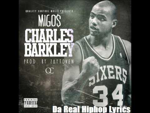 Migos-Charles Barkley (Lyrics in Description)