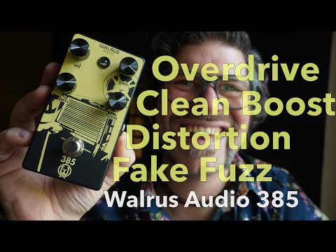 Overdrive, Distortion, Boost And Fake Fuzz: Walrus Audio 385 - #193 Doctor Guitar
