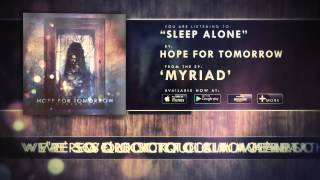 Hope For Tomorrow - Sleep Alone (Myriad EP - Track 3)
