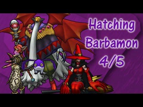 Hatching Barbamon 4/5 ...
