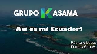 Gambar cover GrupoKasama - Así es mi Ecuador