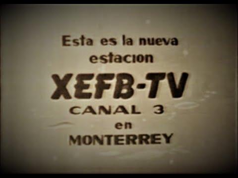 X.E.F.B  Radio y Television  de Monterrey ( SU HISTORIA Y SU FUNDADOR)