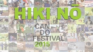 PBS Hawaii - HIKI NŌ | HIKI NŌ Can Do Festival 2015 | Full Program