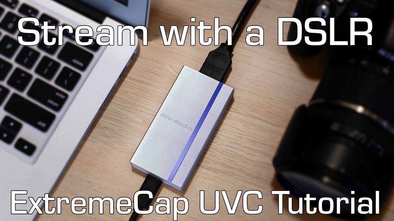 AVerMedia ExtremeCap UVC Capture Card + DSLR Camera setup tutorial