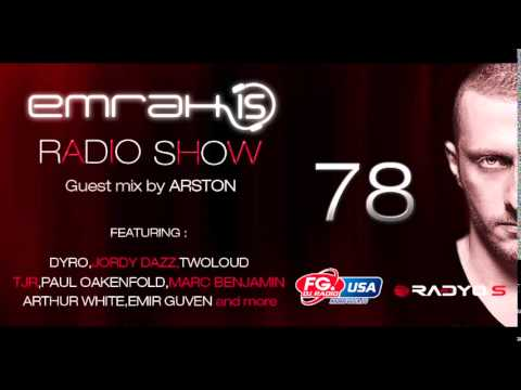 Emrah Is Radio Show - Episode 78 (Guest Mix by Arston)