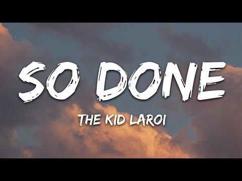 The Kid Laroi - So Done