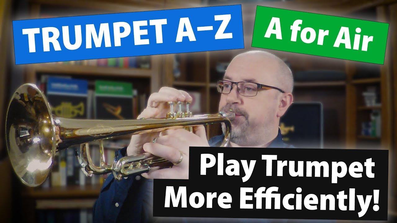 Play Trumpet More Efficiently!  