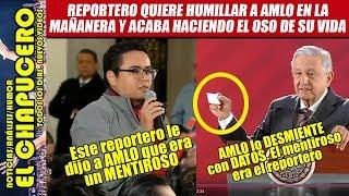 Reportero fifí le dice mentiroso a AMLO y éste le demuestra que el que mentía era él