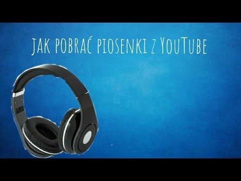 Jak pobrać piosenki z YouTube