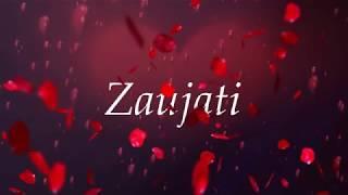 Zaujati full lirik dan terjemah, lagu sholawat terjemah (duhai istriku), istriku)...
