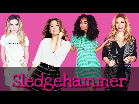 How Would Little Harmony Sing... Fifth Harmony - Sledgehammer