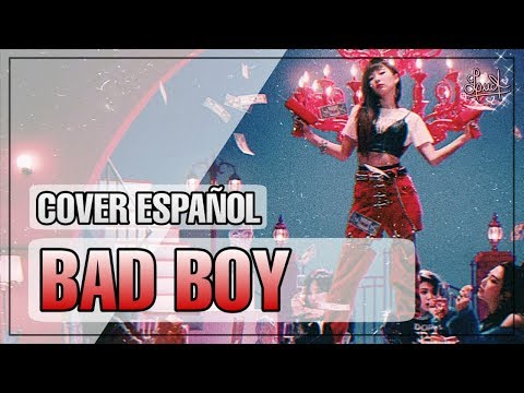 Bad Boy (Red Velvet) • Cover Español Latino ☆【LucA】💕