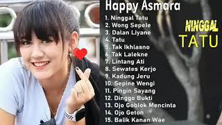 Lagu sedih Happy Asmara bikin nangis 😍 (full Album 2020) lagu Jawa terpopuler