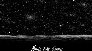 Moons Eat Stars - Leaping Point