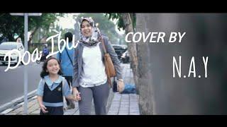 Gambar cover Doa Ibu - Armada Cover by N.A.Y