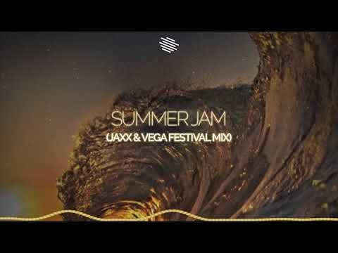 The Underdog Project - Summer Jam (Jaxx & Vega Festival Mix)