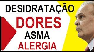 Dores no corpo, ASMA, Alergia (desidratação) Dr. Lair Ribeiro