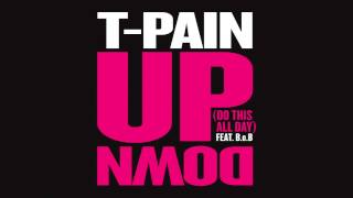 T-Pain feat. B.o.B - Up Down (Instrumental with Hook)