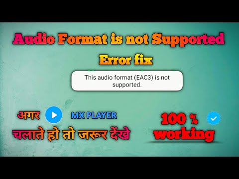 Audio Format is not Supported in MX PLAYER || codec error fix by Tech MatriX