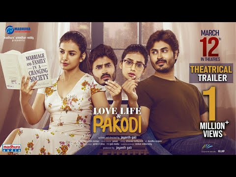Love Life And Pakodi Theatrical Trailer   Jayanth Gali   Madhura Sreedhar Reddy   Madhura Audio