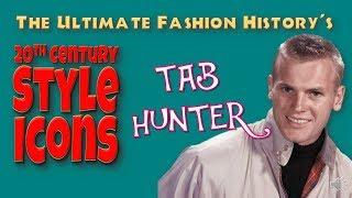 20th CENTURY STYLE ICONS: Tab Hunter