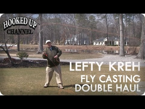 Lefty Kreh On The Double Haul Fly Cast | Fly Fishing | Hooked Up Channel