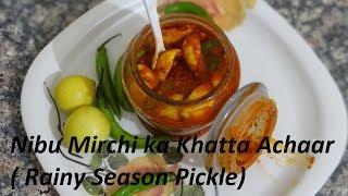 Lemon n Green Chilli Sour Pickle Recipe - Rainy Season Pickle Recipe - Chatpata Achaar