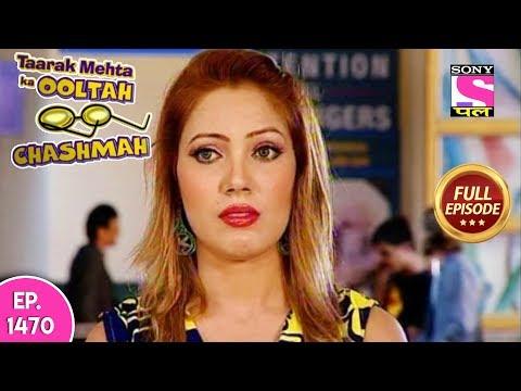 Taarak Mehta Ka Ooltah Chashmah - Full Episode 1470 - 20th October, 2018 thumbnail