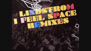 Lindstrøm - I Feel Space (Freeform Five Remix)