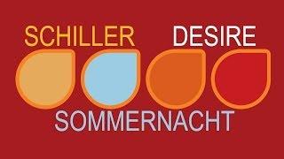 Schiller - Sommernacht