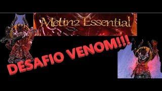 Metin2 Essential: Como hacer cueva venom solo en 20 minutos!!!!