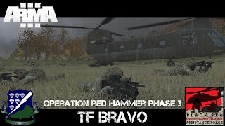 Op Red Hammer Phase 3 - TF Bravo - ArmA 3 Co-op Gameplay